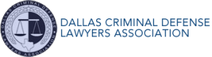 dallas criminal defense lawyers association