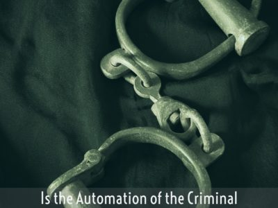 Automation of the Criminal Justice System Broden & Mickelsen, LLP
