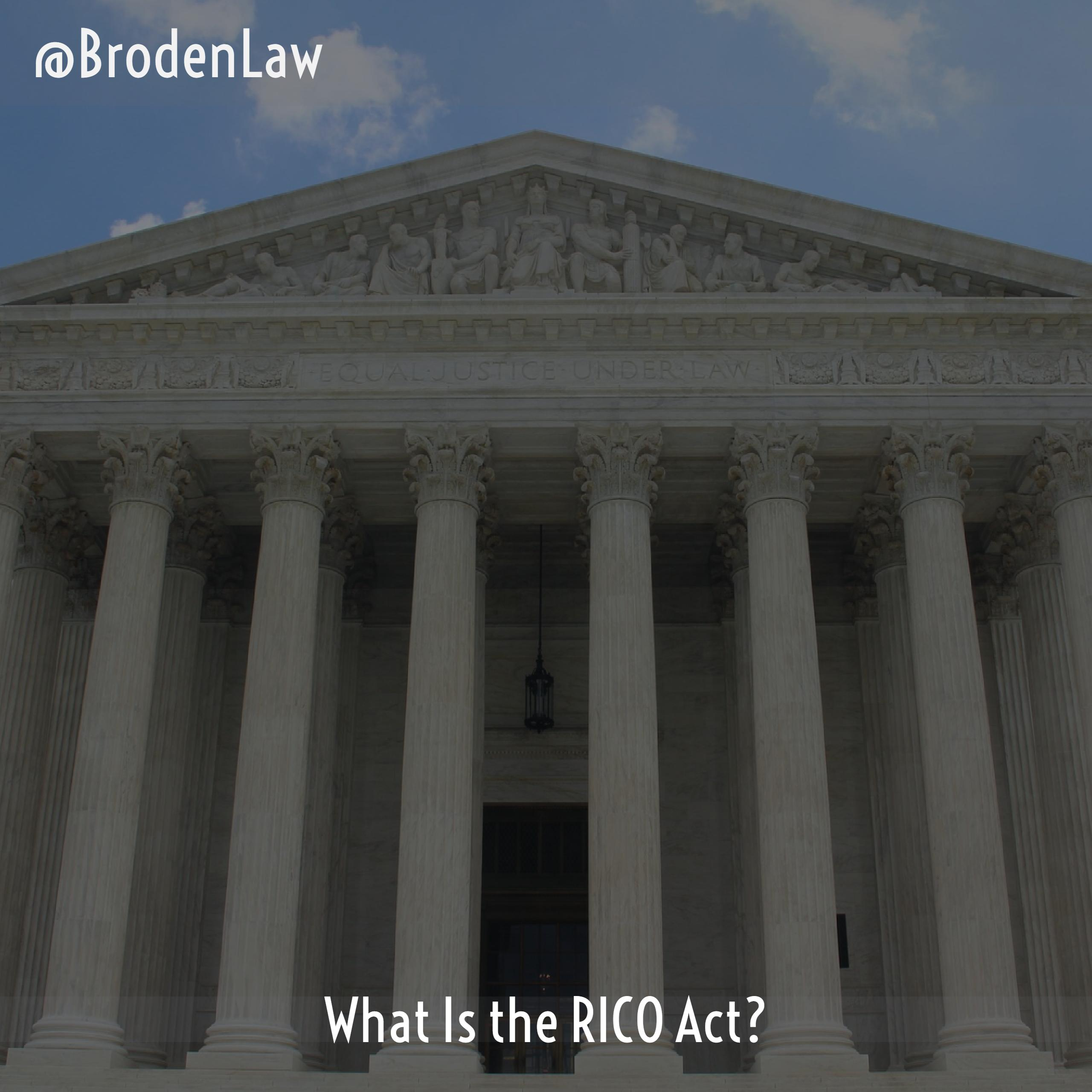 What Is the RICO Act Dallas Criminal Defense Lawyer