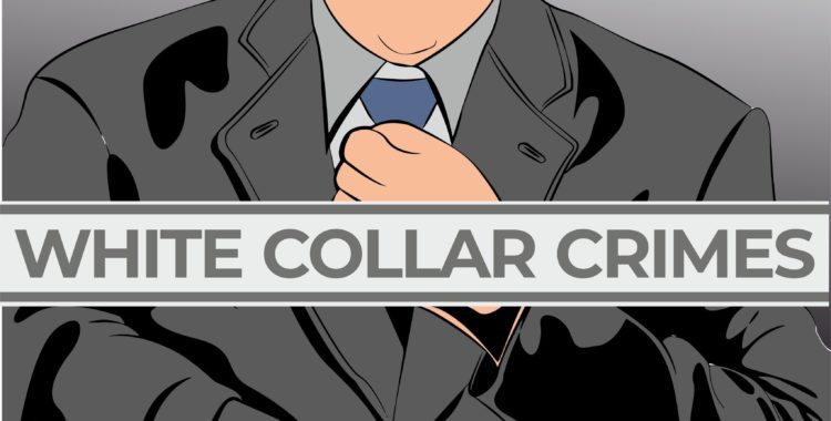 6 Signs That You're the Target of a White-Collar Crime Investigation