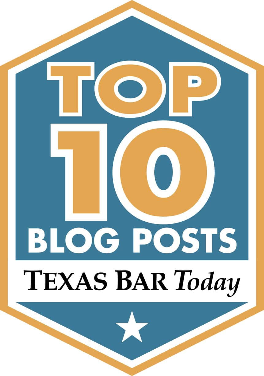 This Blog has been rated as Top 10 Blog by Texas Bar